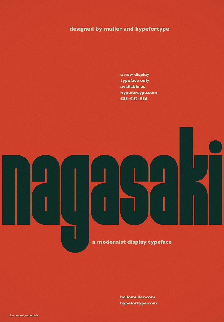 It had to be done, really. Nagasaki is a Modernist monospaced display typeface in the tradition of space-age exploration and futurism. The font is exclusively distributed by UK foundry HypeForType as part of their Exclusive Faces range. Buy Nagasaki at HypeForType
