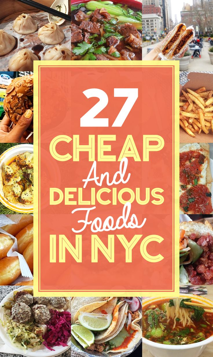 27 Insanely Delicious Cheap Eats In NYC