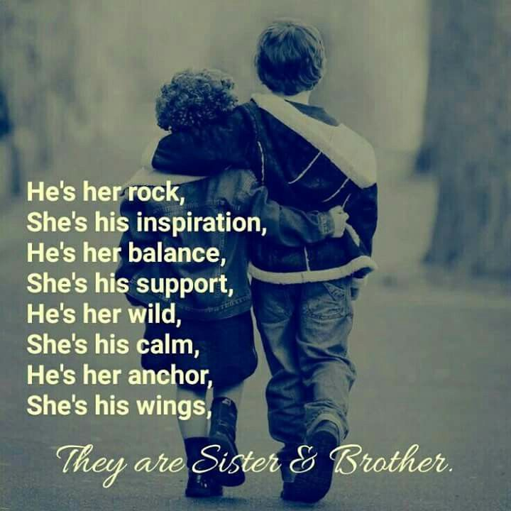 Sibling Bond Brother Sister Quotes Brother Quotes Funny Best Brother Quotes