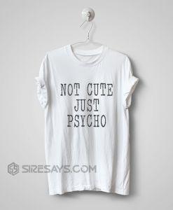 just psycho shirt design maker, t shirt, custom t shirts