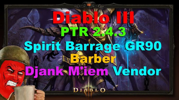 PTR 2.4.3: Barber & Spirit Barrage Feedback (GR90 Clear) as well as new DARK MEME vendor :) #Diablo #blizzard #Diablo3 #D3 #Dios #reaperofsouls #game #players