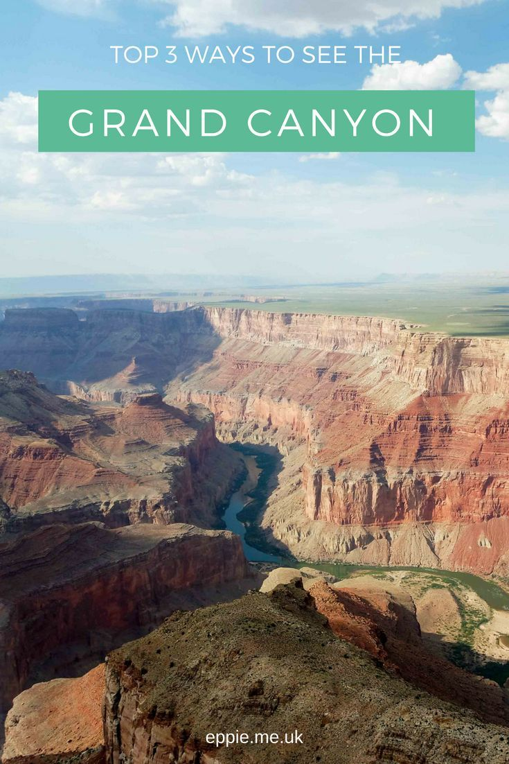 Top 3 ways to see the Grand Canyon National Park including tips and advice for helicopter tours, hiking the South Rim and Bright Angel Trail and watching a sunset