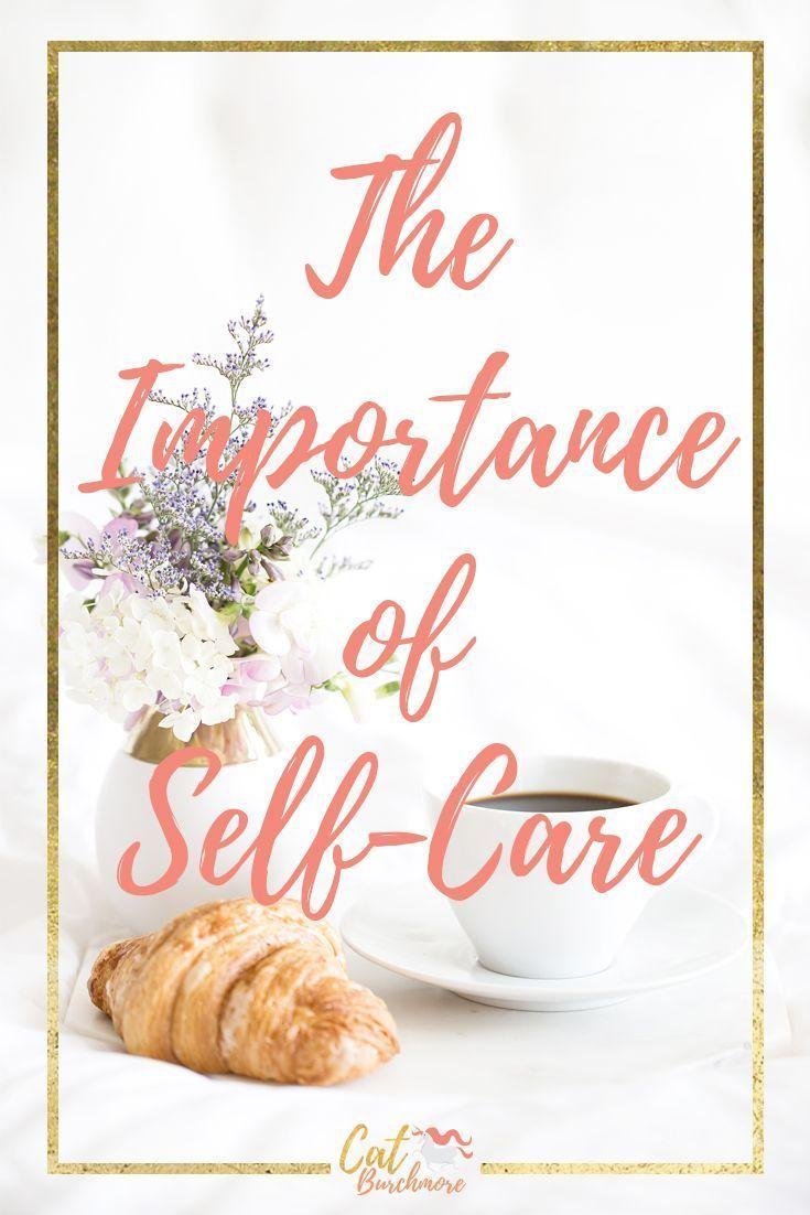 Importance of Self-Care | Self-Care | Chronic Illness