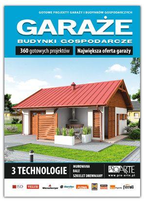 """Katalog """"Garaże, budynki gospodarcze"""" W katalogu znajdą Państwo ofertę:           - garaży - budynków gospodarczych - kuchni letnich - wiat"""