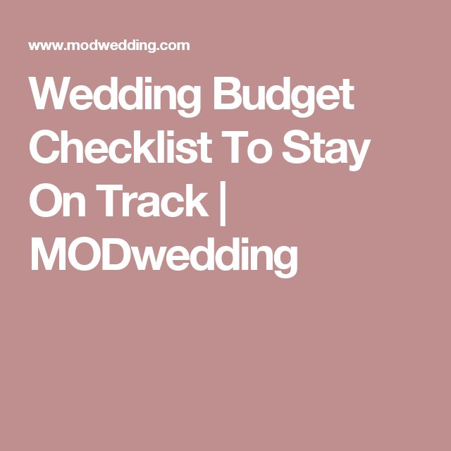 Wedding Budget Checklist To Stay On Track | MODwedding