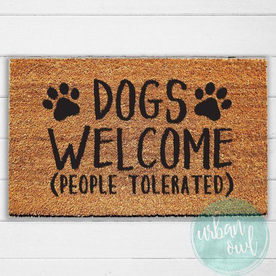 Dogs Welcome People Tolerated Doormat Unique Gift For Dog Lover Funny Doormat Gift For Pet Lover Hand Painted Funny Doormats Door Mat Gifts For Pet Lovers