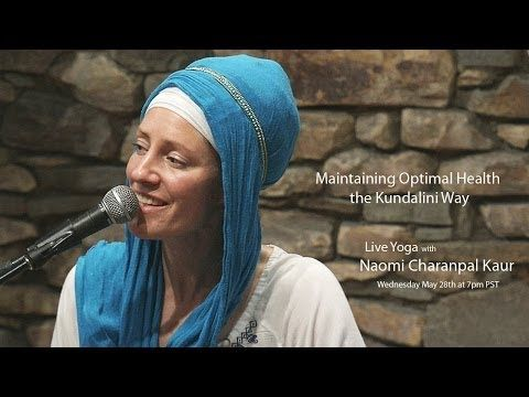 ▶ Yoga Everyday: Maintaining Optimal Health the Kundalini Way - YouTube