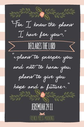 Encouraging Wednesdays ... Jeremiah 29:11- French Press Mornings