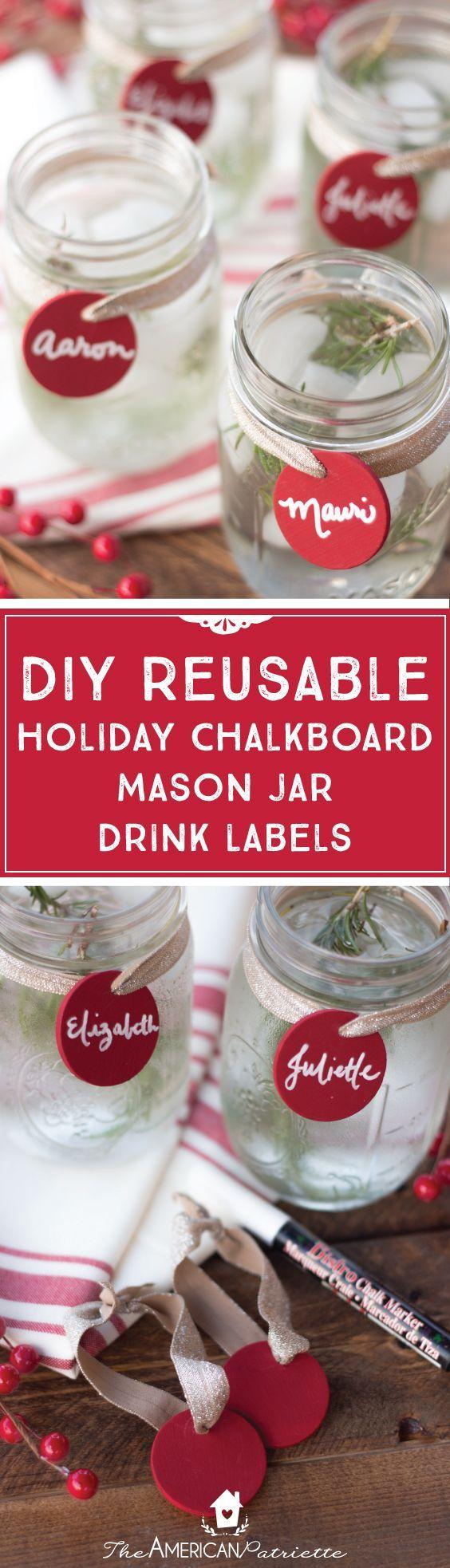 DIY Reusable Christmas Chalkboard Mason Jar Drink Labels; Easy Homemade Christmas Gift Idea; Mason Jar Crafts; Mason Jar Christmas Gifts; DIY Hostess Gifts; Handmade Gift Ideas