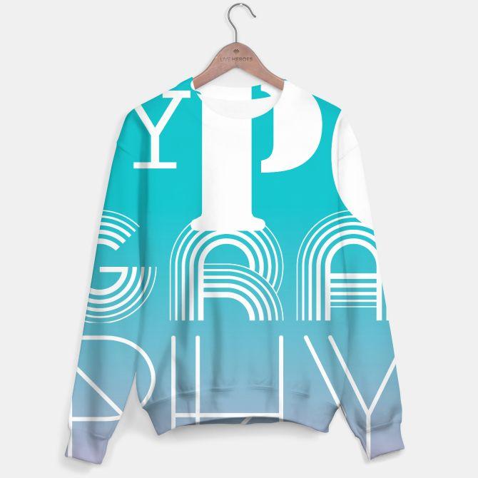 TYPOGRAPHY Sweater