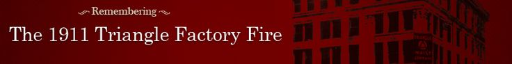 """1911 Triangle Factory Fire 