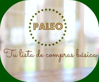 Paleo, tu lista de compras básica para el súper. www.healthandtonic.com