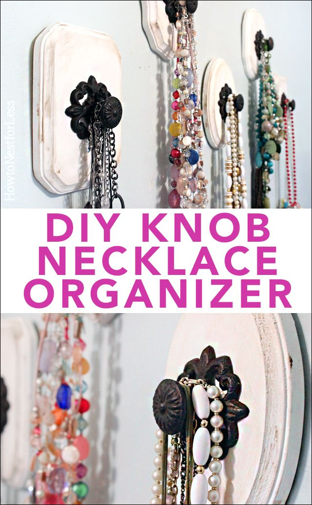 Diy Knob Necklace Holder Jokes Shabby Chic And Left Over