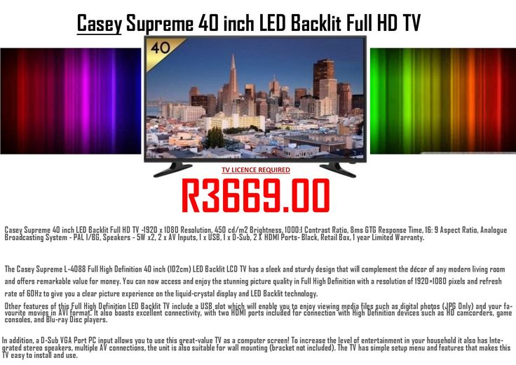 CASEY Supreme 40 inch LED Full HD TV  Valid till 30 April 2017. While stocks last. 072 564 4809 bernice@mosmail.co.za https://www.facebook.com/BTOretail/#