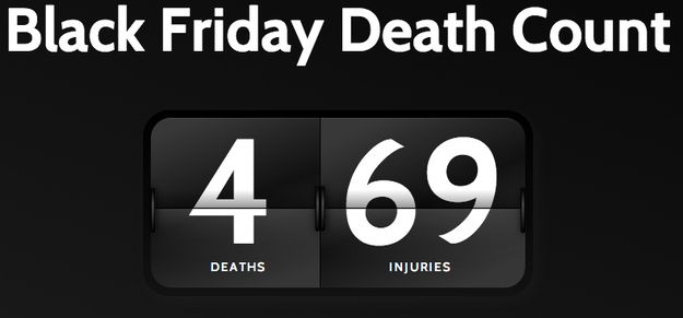 There's A Website Called Black Friday Death Count And It Is Exactly What You Think It Is : buzzfeed  #BlackFriday
