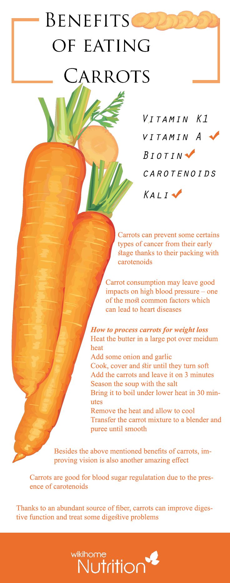 You are not highly suggested to cut down on your carrots intake because of the following reasons.