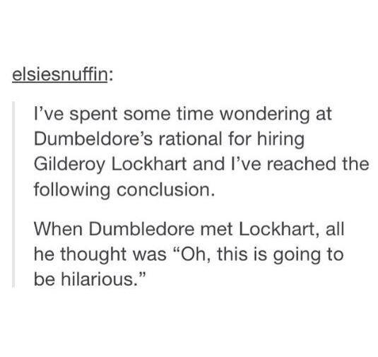 Dumbledore's reason for hiring Lockhart