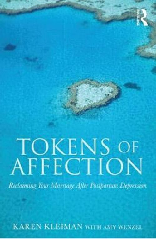 Reclaiming your marriage after post partum depression- Tokens of Affection book