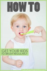 Two Brushes a Day Keeps the Cavities Away! - Positive Parenting Solutions