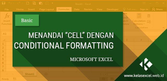Menandai Sel, Range atau Tabel dengan Conditional Formatting Pada Microsoft Excel