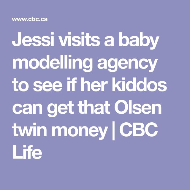 Jessi visits a baby modelling agency to see if her kiddos can get that Olsen twin money | CBC Life