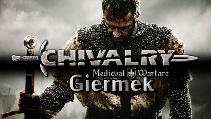 Chivalry Medival Warfare - Giermek Rock