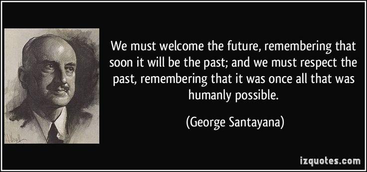 george santayana quotes | More George Santayana quotes