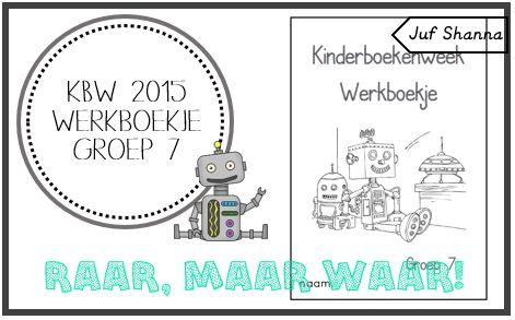 Juf Shanna: Kinderboekenweek 2015: werkboekje groep 7