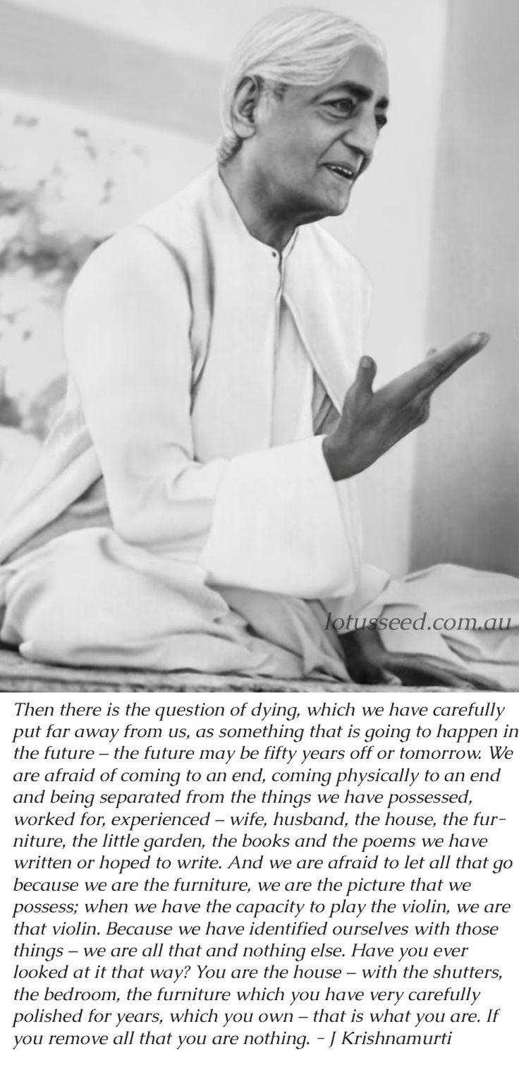 Jiddu Krishnamurti quote by lotusseed.com.au