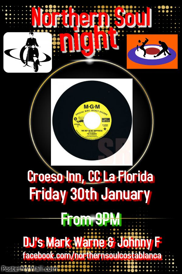 Friday 30th January: Croeso Inn, CC La Florida, Orihuela Costa, Spain 100% Northern Soul & Tamla Motown Oldies from 9pm til late. DJ's Mark Warne & Johnny F #NorthernSoul