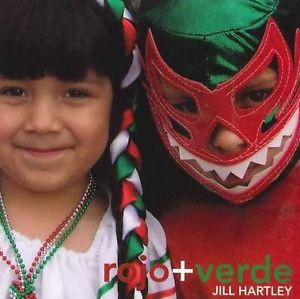 Rojo & Verde by Jill Hartley (Board book, 2007)