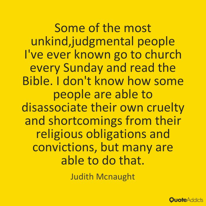 Some of the most unkind,judgmental peopl by Judith Mcnaught ...