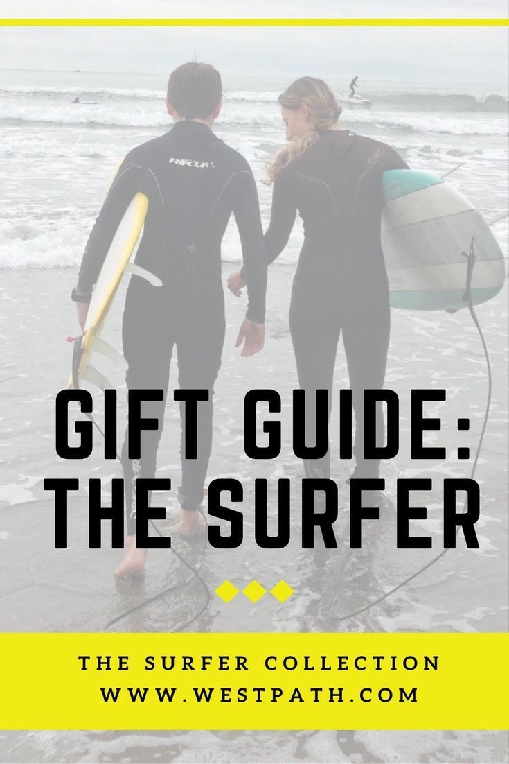 Gift Guide for Surfers