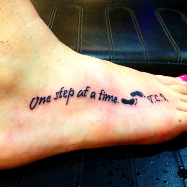 1st tattoo one step at a time tattoos my for Tattoo one step at a time