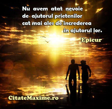 """""""Nu avem atat nevoie de ajutorul prietenilor cat mai ales de increderea in ajutorul lor."""" #CitatImagine de Epicur Iti place acest #citat? ♥Distribuie♥ mai departe catre prietenii tai. #CitateImagini: #Incredere #Epicur #romania #quotes Vezi mai multe #citate pe http://citatemaxime.ro/"""