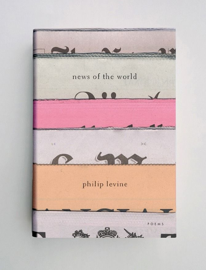 Jason Booher: Book Covers - Thisispaper Magazine via bloesem: Covers Book, Design Book, Covers Design, Book Covers, Book Design, Covers Art, Jason Booher, Philip Levine, Booher Design