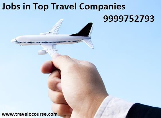 Call on 9999752793 for Jobs in Top Travel Companies (Makemytrip, Cleartrip, Yatra, Goibibo, Indigo etc.).