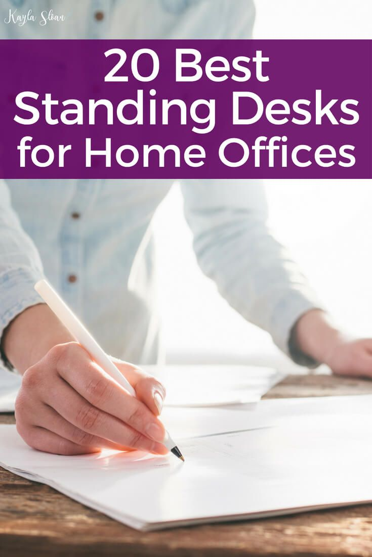 20 Best Standing Desks For Home Offices Best Standing Desk Home Desk Home Office