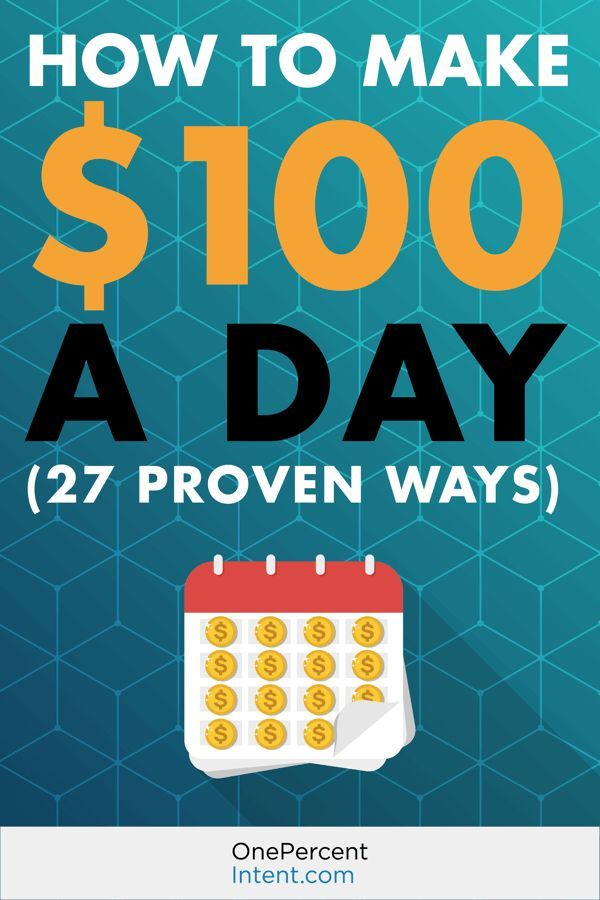 How to Make $100 a Day (27 Proven Ways) – Making Money Online