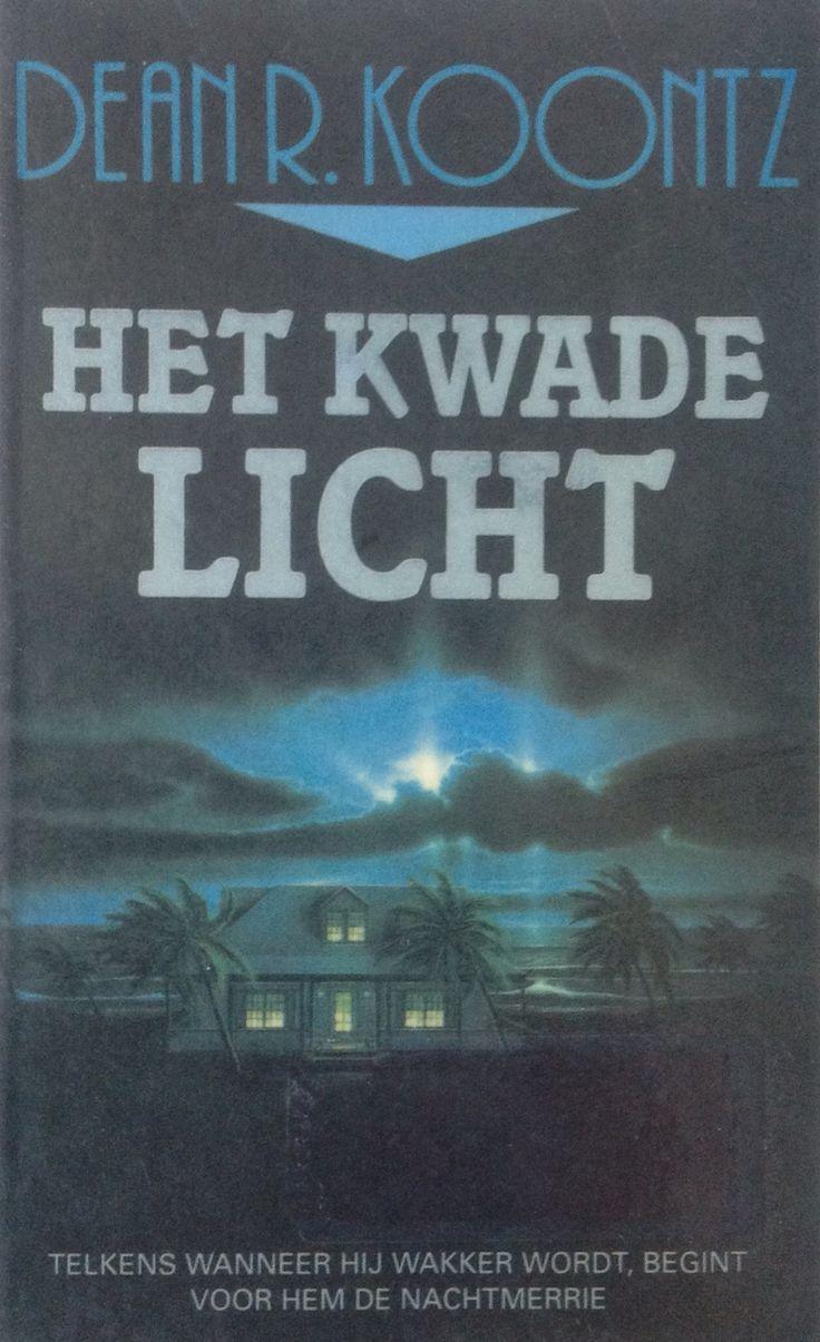 Dean R. Koontz: het kwade licht