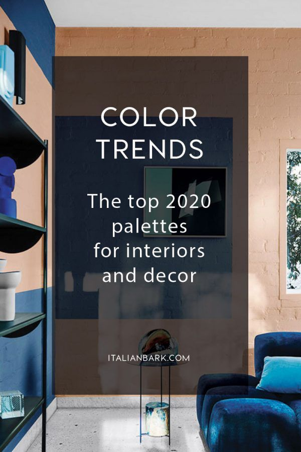 2020 2021 Color Trends Top Palettes For Interiors And Decor