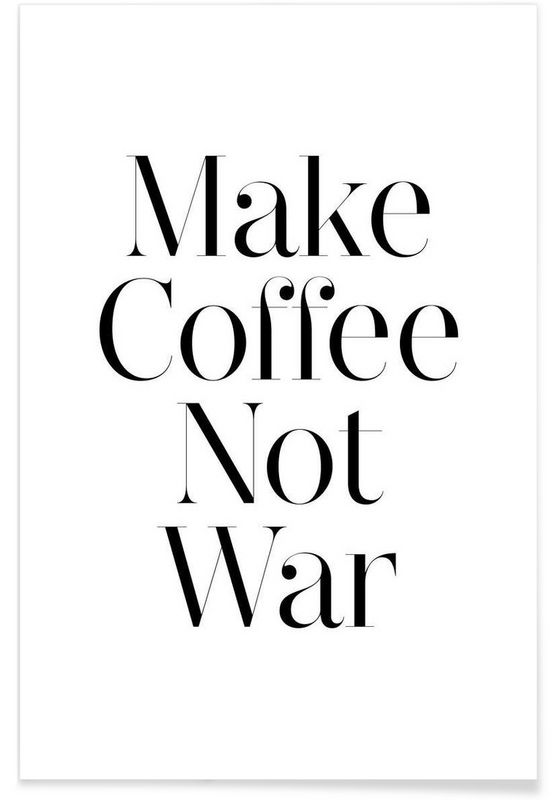coffee as Premium Poster by Mottos by Sinan Saydik | JUNIQE