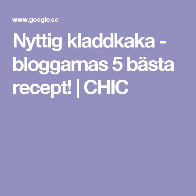 Nyttig kladdkaka - bloggarnas 5 bästa recept! | CHIC