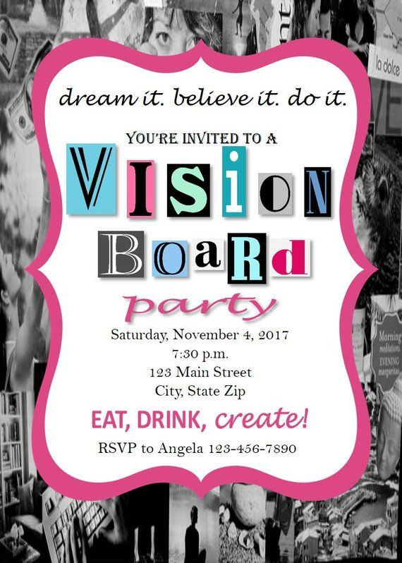 5 Steps To A Successful Vision Board Party Vision Board Party Vision Board Invitation Vision Board