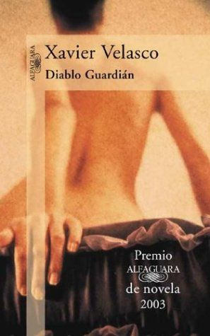 Diablo Guardian - Xavier Velasco  No puedo dejar de leerlo... for nothing jajajaja.