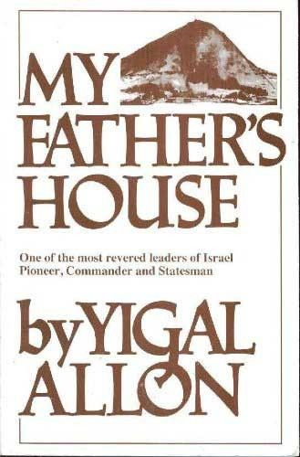 My Father's House by Allon, Yigal
