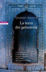Leggere Libri Fuori Dal Coro : LA TERRA DEI GELSOMINI Gilbert Sinoué