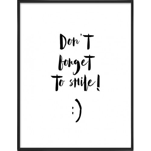 Don't forget to smile -18