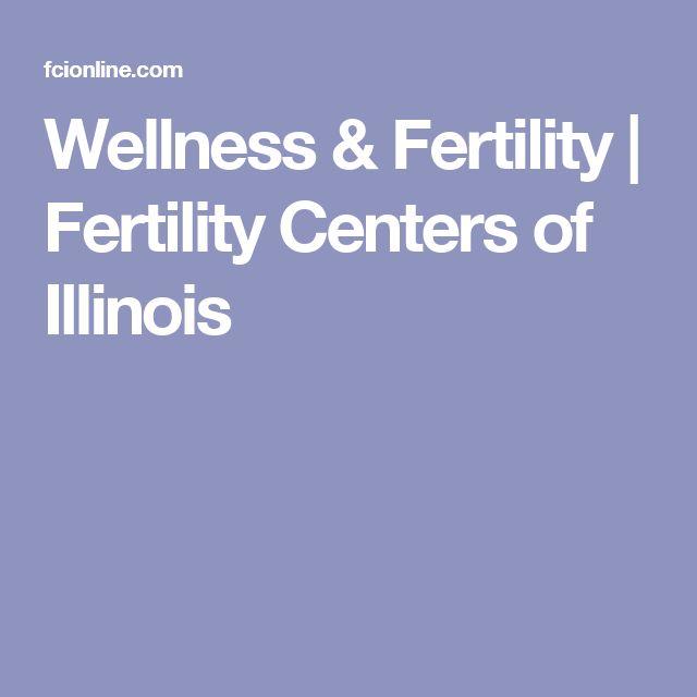 Wellness & Fertility | Fertility Centers of Illinois