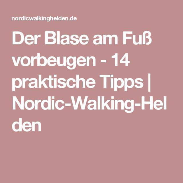 Der Blase am Fuß vorbeugen - 14 praktische Tipps   Nordic-Walking-Helden